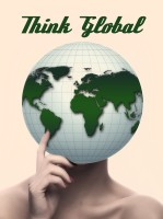 """person with globe as a head with text """"think global"""""""